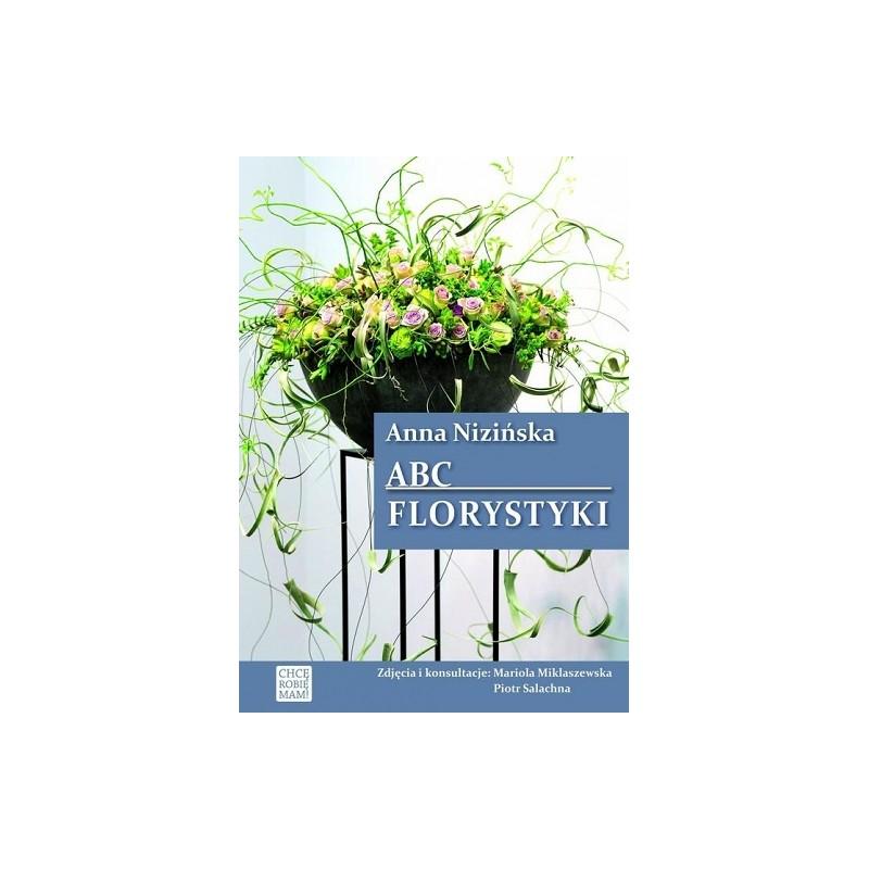 Książka ''ABC Florystyki'' Anny Nizińskiej